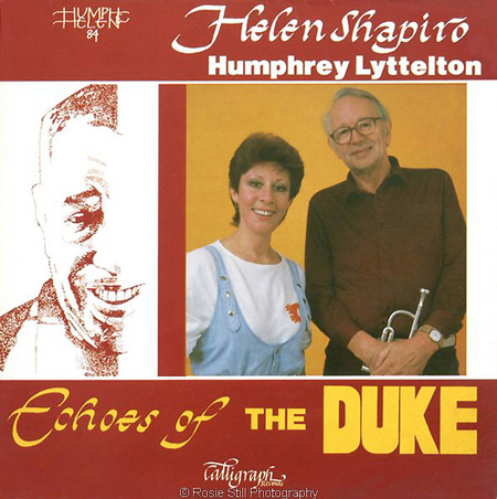 1984 Echoes of the Duke - the first session in my studio with Humphrey Lyttelton & Helen Shapiro