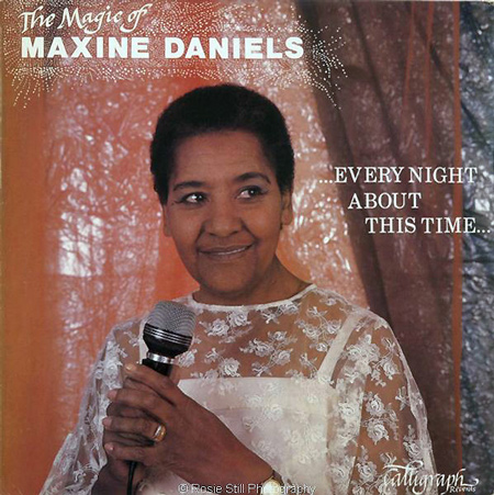 1985 Every Night About This Time - Maxine Daniels (sister of Kenny Lynch)