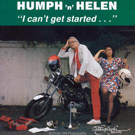1990 I Can't Get Started ... another Humph & Helen album