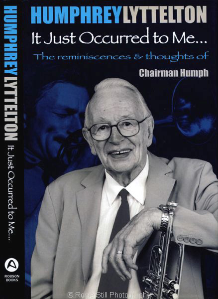 The cover of Humphrey Lyttelton's book It Just Occurred book to Me 2006